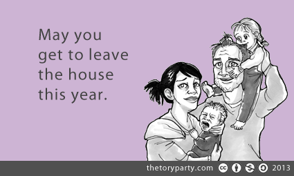 May you get to leave the house this year.