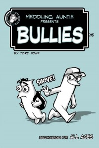 Meddling Auntie Comics Bullies