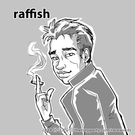 raffish