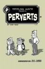 Meddling Auntie presents Perverts